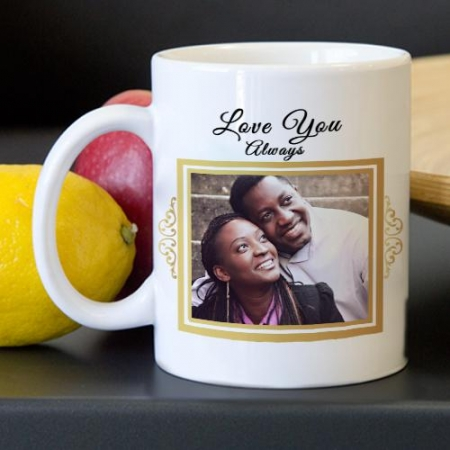 Love You Always Photo Upload Mug