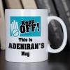 Personalised Keep Off Mug