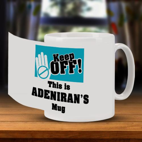 Personalised Keep Off Mug Full
