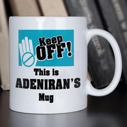 Personalised Keep Off Mug