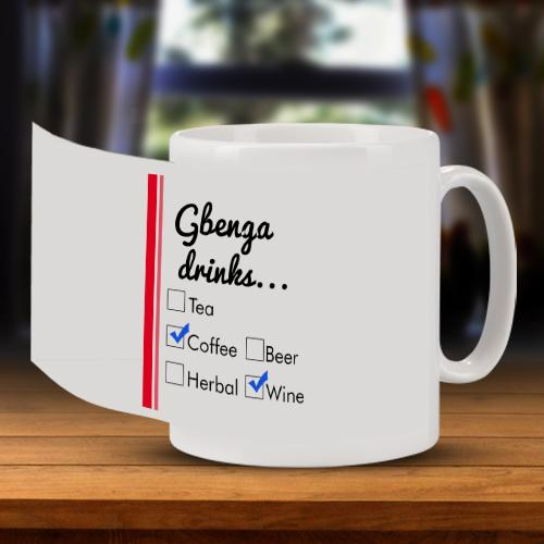 Personalised What Do You Drink Mug Full