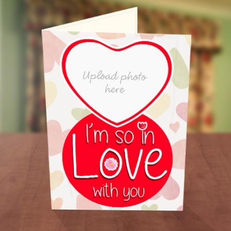 In Love Photo Upload Valentine Card