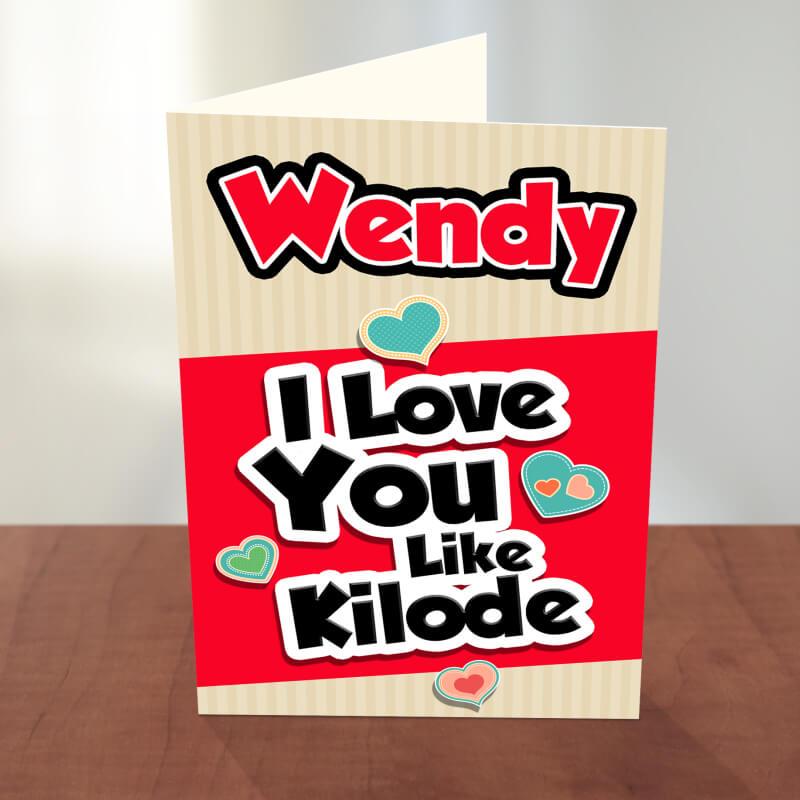 Kilode Love Valentine Card