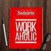 Personalised Workaholic Notebook